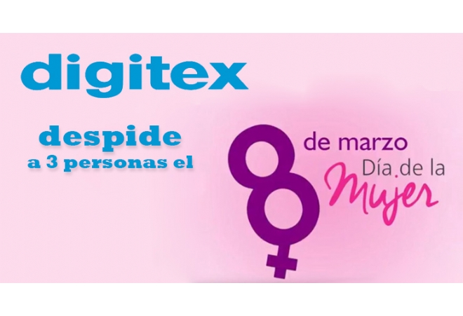 Foto digitex-despide-el-8m